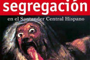 Cartel Campaña segregación Banco Santander CGT