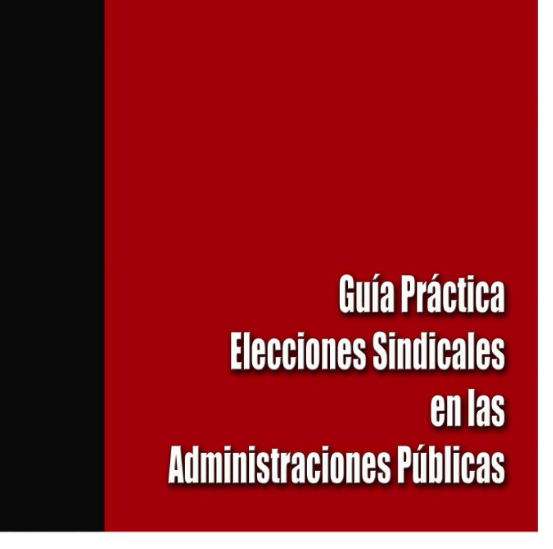 Guía Elecciones Sindicales Administración Pública (Ed. 2006)