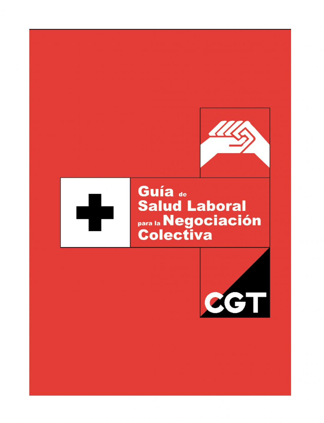 Guía de Salud Laboral para la Negociación Colectiva (Ed. 2002)
