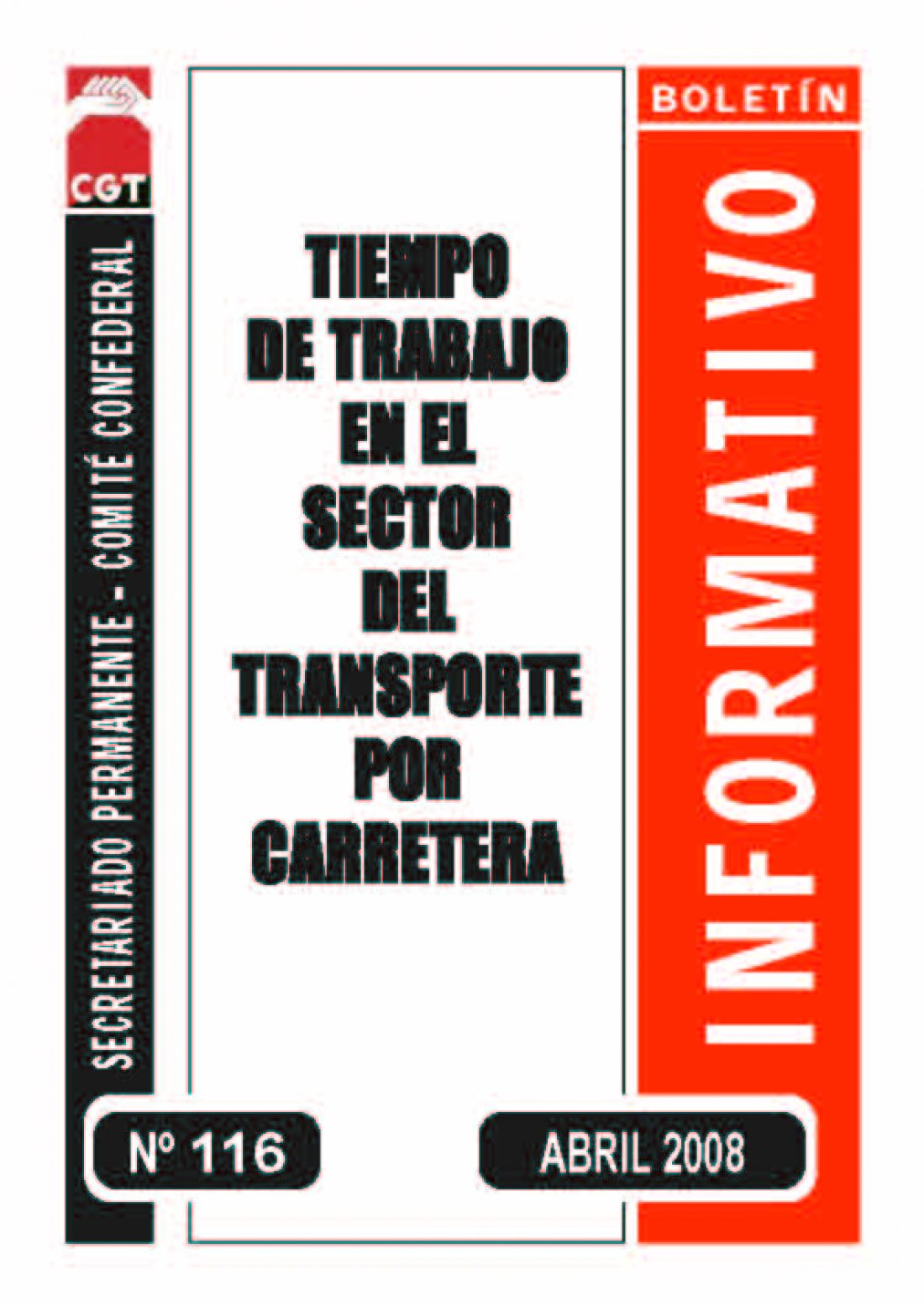 116. Tiempo de trabajo en el sector del transporte por carretera