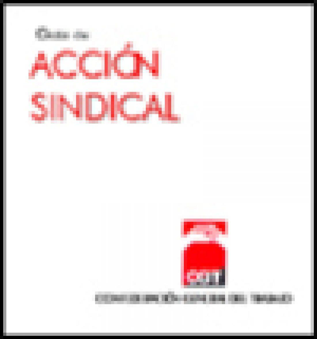Guía de Acción Sindical (Ed. 2000)