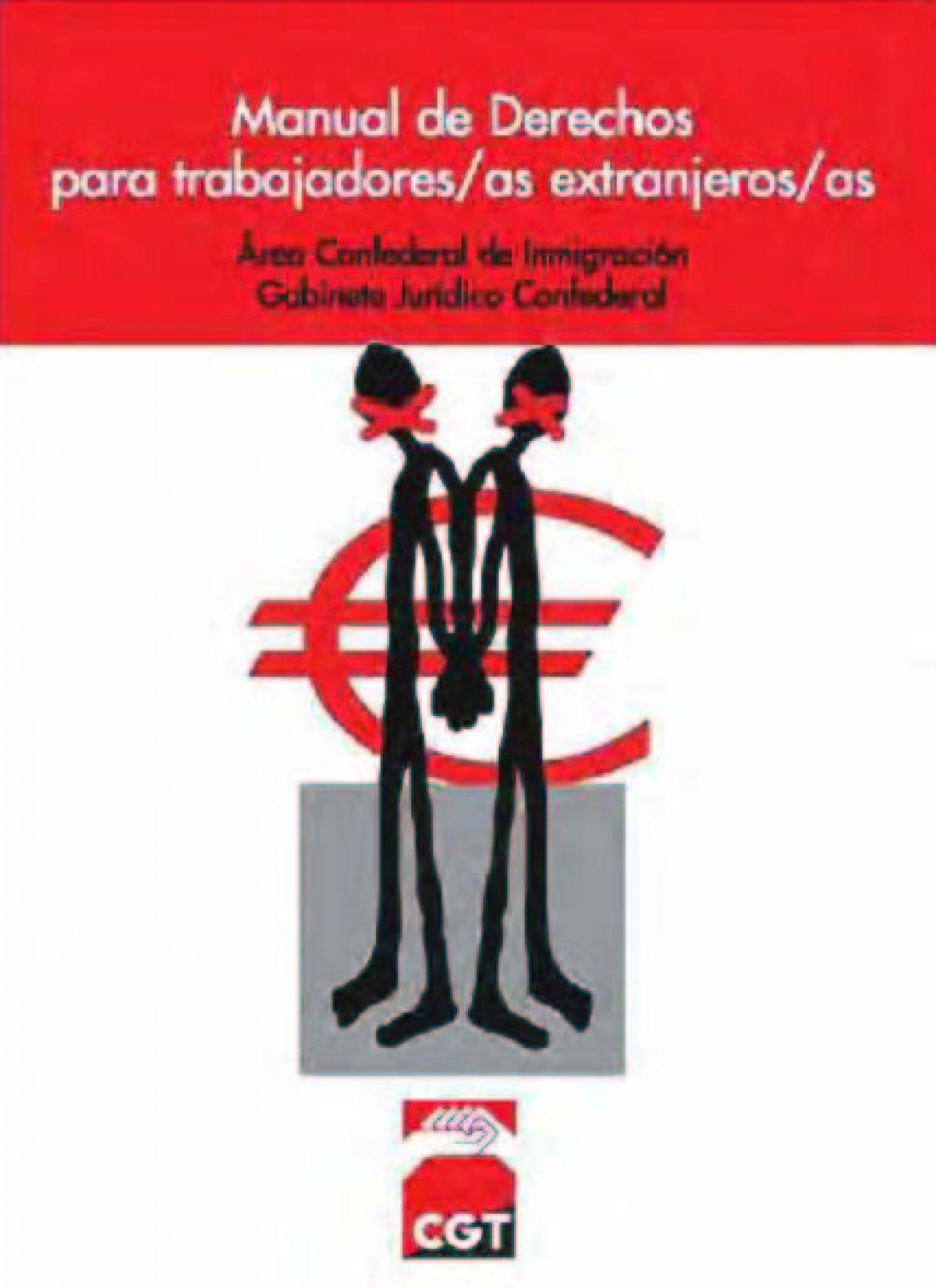 Manual de Derechos para Trabajadoras y Trabajadores extranjeros (Ed. 2005. Actualizada en Guía 2006)