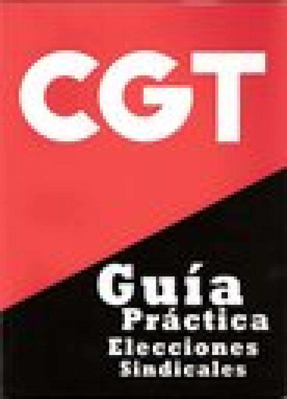Guía Práctica de Elecciones Sindicales (Ed. 2006)