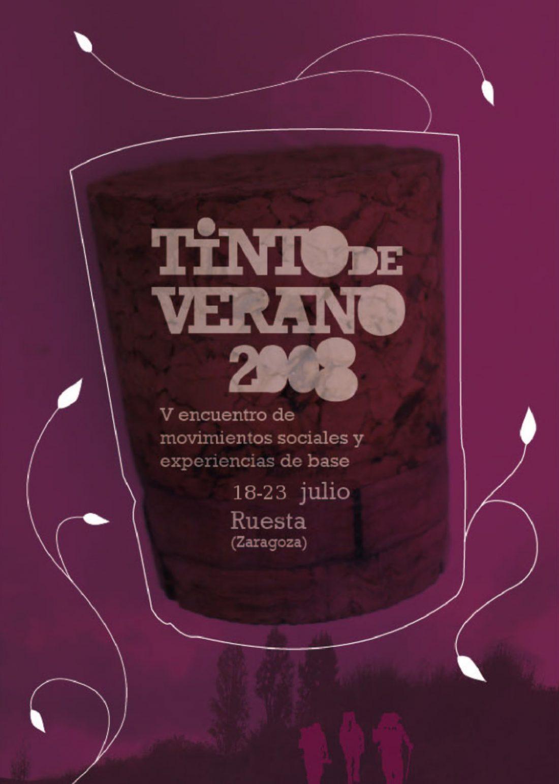 Tinto de Verano 2008: V Encuentro de movimientos sociales y experiencias de base (18-23 julio – Ruesta)