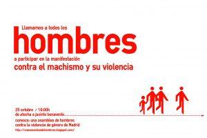 25 de Octubre: Manifestación de hombres contra el machismo y su violencia.