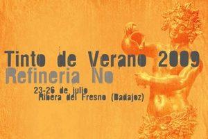 Tinto de Verano 2009: Contra la crisis y la refinería