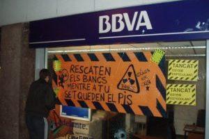 En Catalunya: Ocupaciones, empapeladas y cierres simbólicos de entidades financieras.