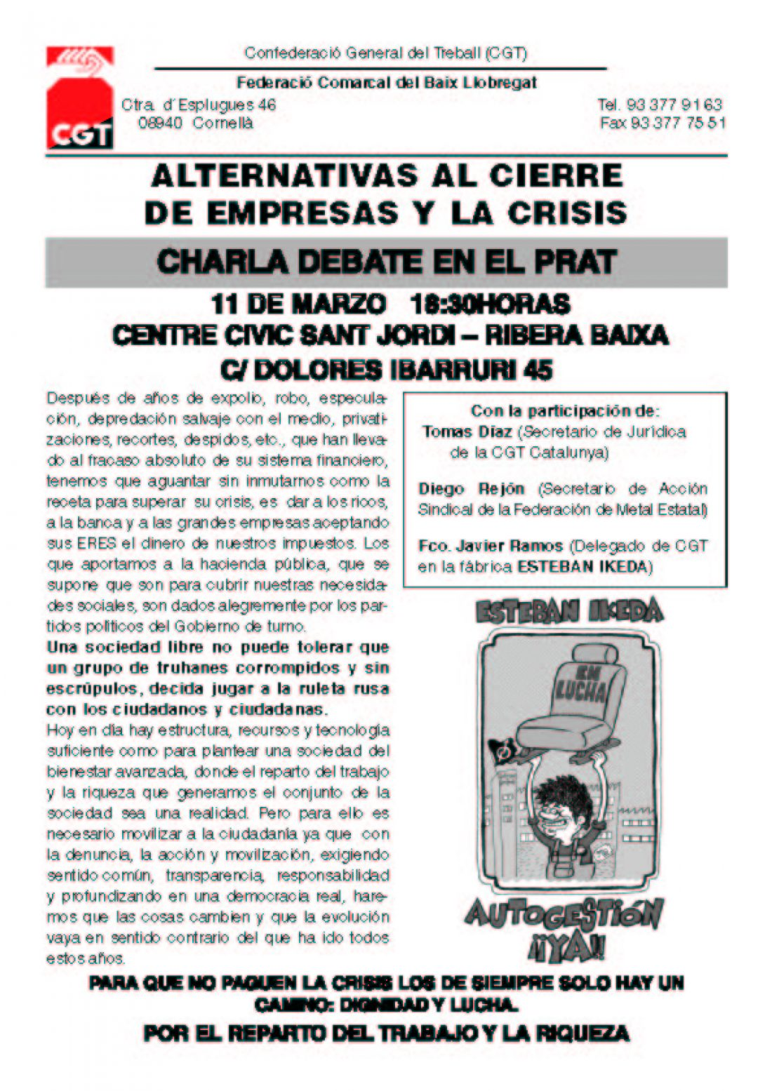 El Prat de Llobregat: Charla Debate «Alternativas al cierre de empresas y la crisis»