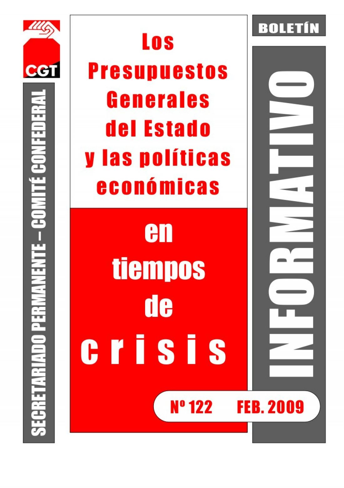 122. Los Presupuestos Generales del Estado y las políticas económicas en tiempos de crisis