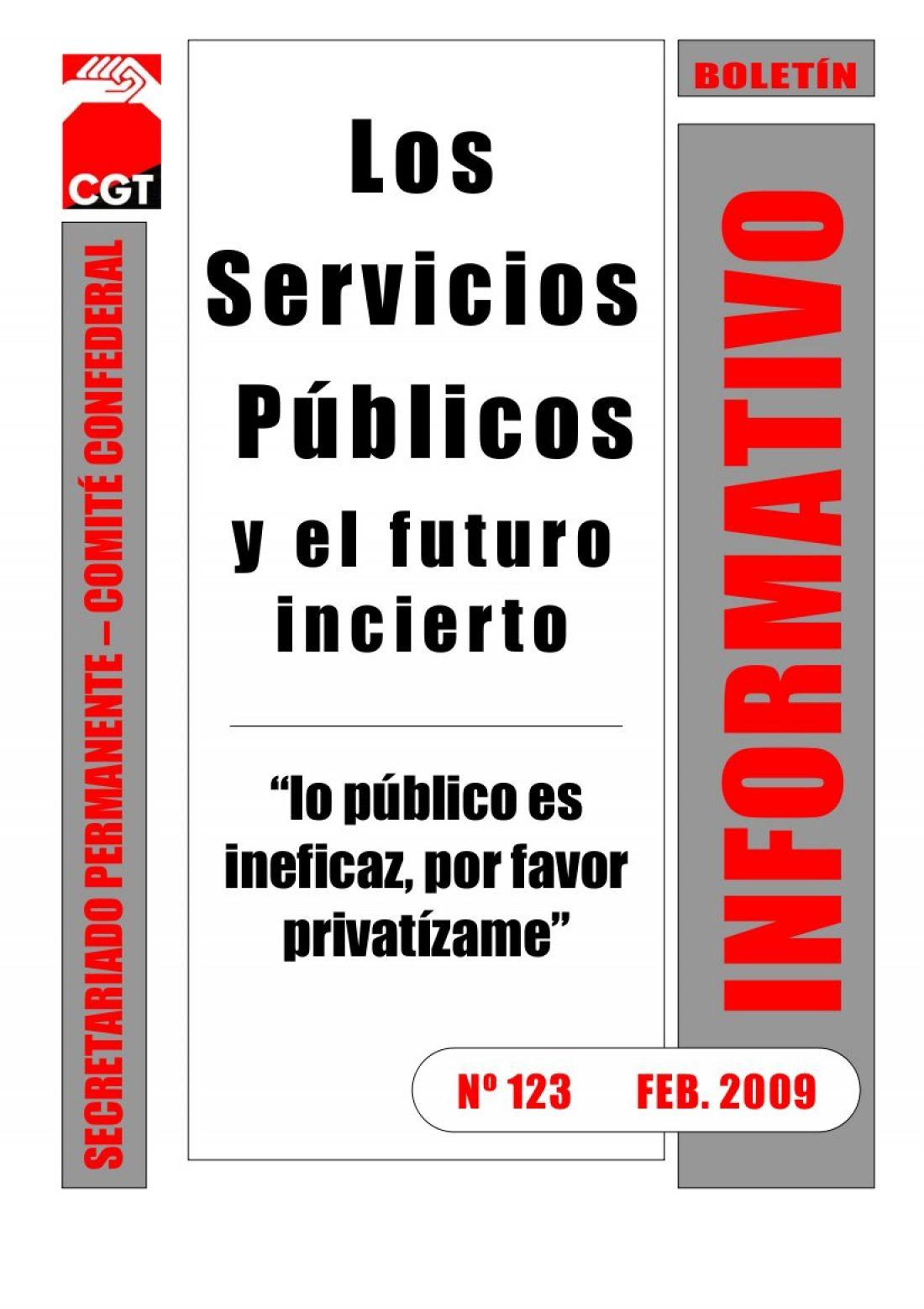 123. Los Servicios Públicos y el futuro incierto. «Lo público es ineficaz, por favor privatízame»