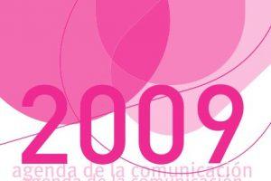 Agenda de la Comunicación 2009