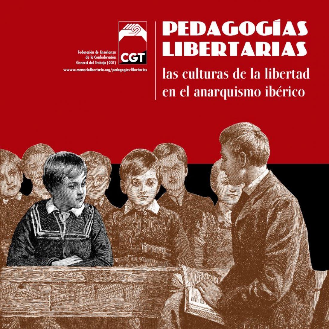 Catálogo de la Exposición «Pedagogías Libertarias. Las culturas de la libertad en el anarquismo ibérico»