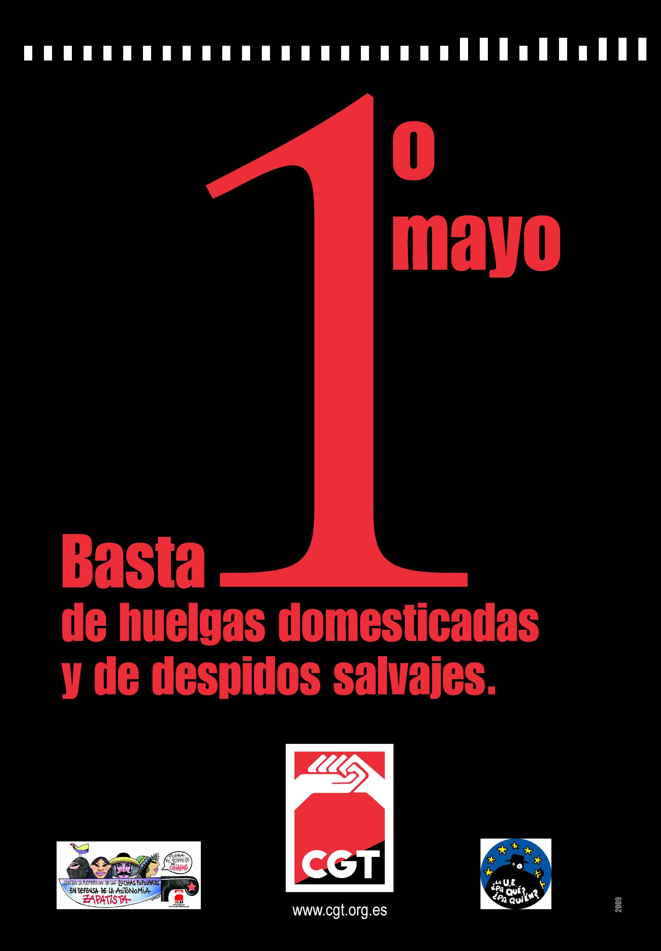 Por un Primero de Mayo combativo y reivindicativo: Basta de huelgas domesticadas y despidos salvajes!