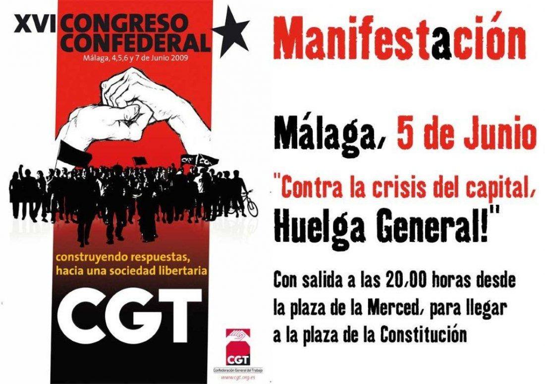 Málaga, 5 de Junio. Manifestación de CGT «Contra la crisis del capital, Huelga General!»