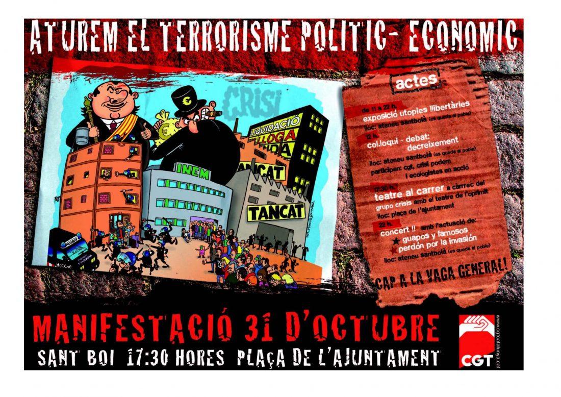 El 31 de octubre, en Sant Boi de Llobregat MANIFESTACIÓN CONFEDERAL «Detengamos el terrorismo político y económico»