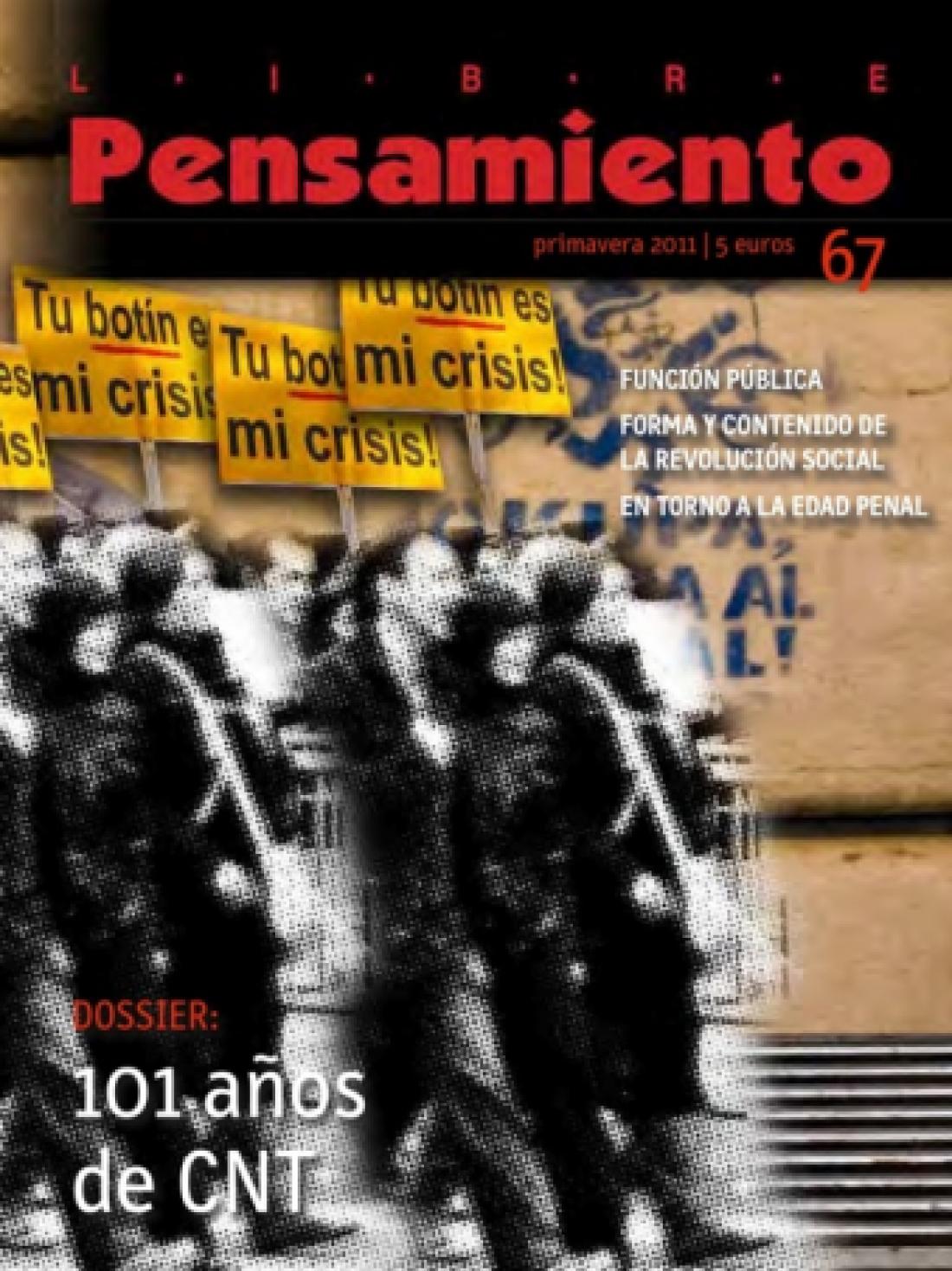 Libre Pensamiento nº 67 – Primavera 2011 «Dossier: 101 años de CNT»