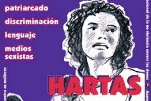 «Hartas ya de estar hartas!» 25-N: Día internacional por la no violencia contra las mujeres.