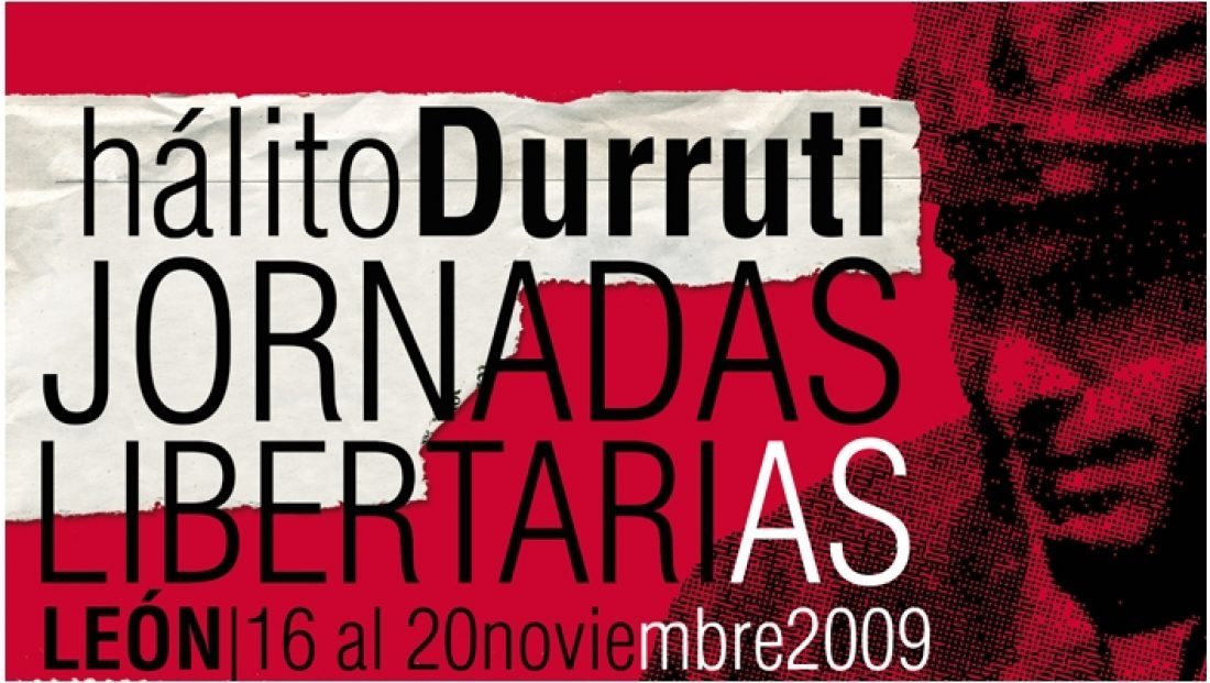 Del 16 al 20 de noviembre, en León: Jornadas «Hálito Durruti»