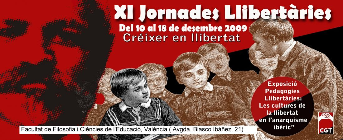 XI Jornadas Libertarias de CGT València: «Crecer en Libertad»