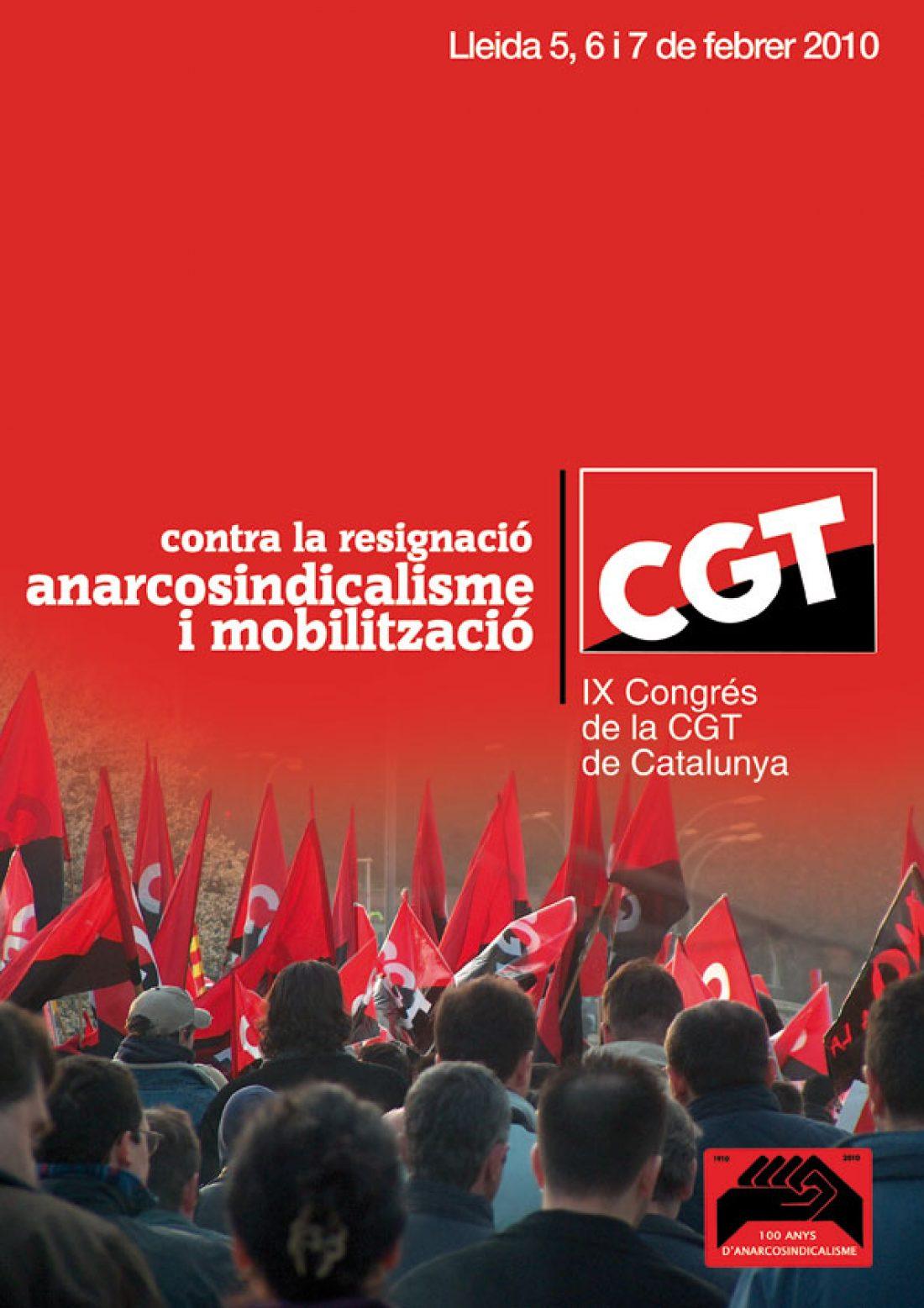 IX Congreso de la CGT de Catalunya. Lleida, 5, 6 y 7 de Febrero de 2010