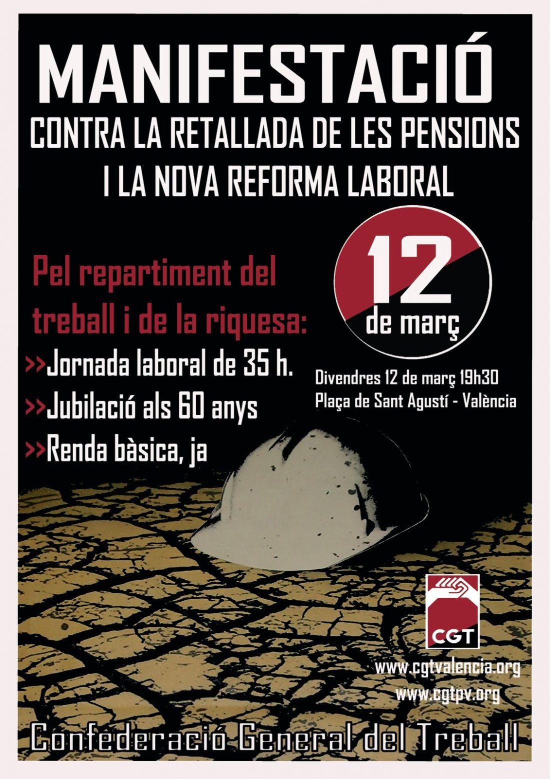 Valencia, 12 de Marzo: Gran manifestación contra la nueva reforma laboral y el recorte de las pensiones