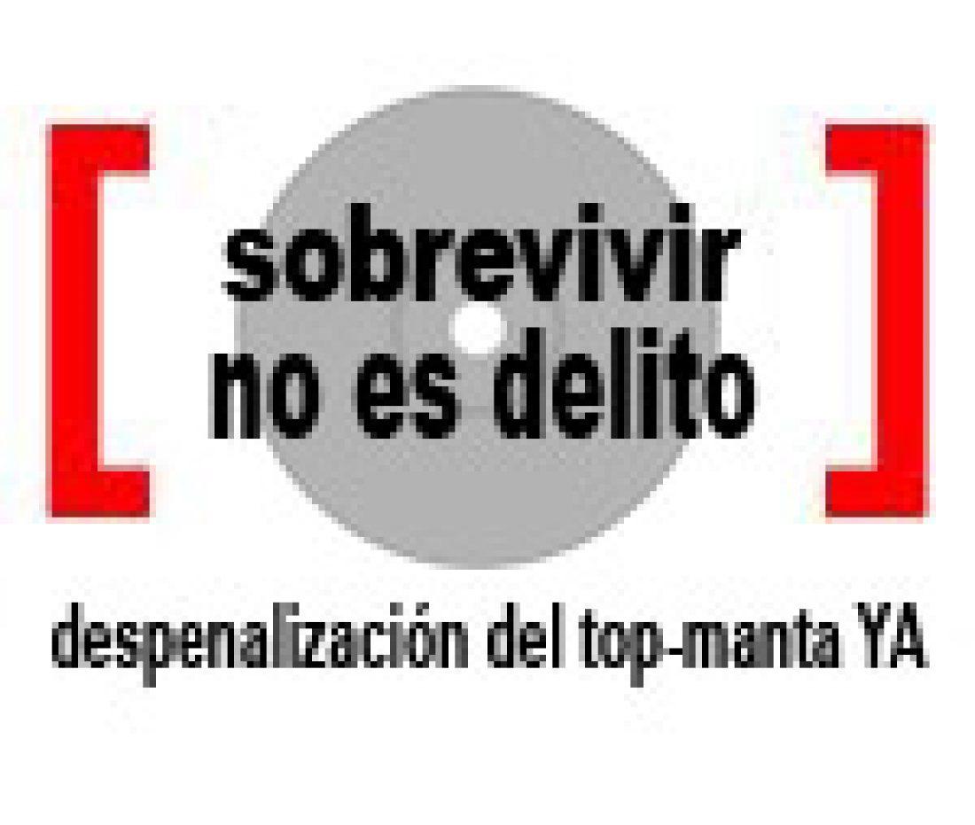 Campaña por la despenalización del top-manta. Súmate al 13 de marzo.