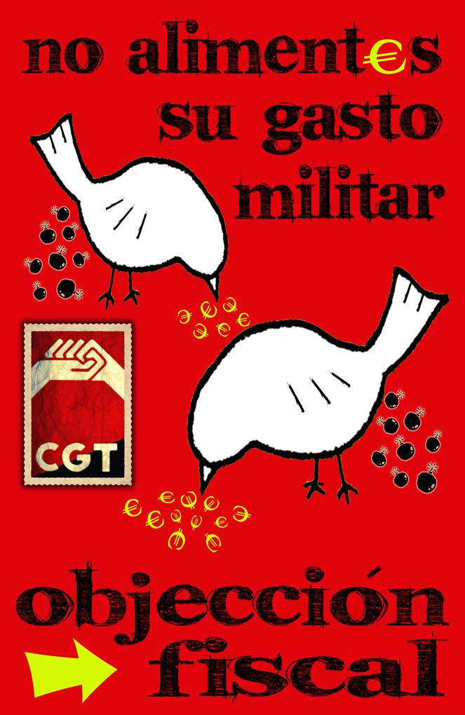 Campaña CGT Objeción Fiscal para fondos de resistencia 2010: