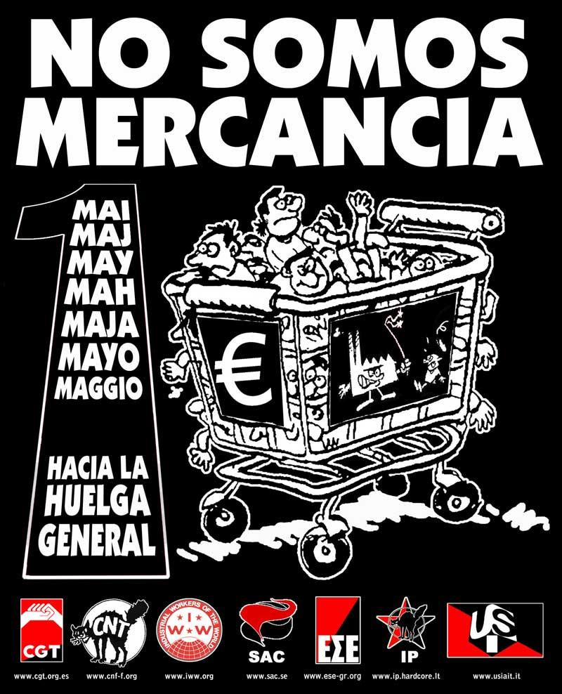Cartel de 1º de Mayo internacional: «No somos mercancía»