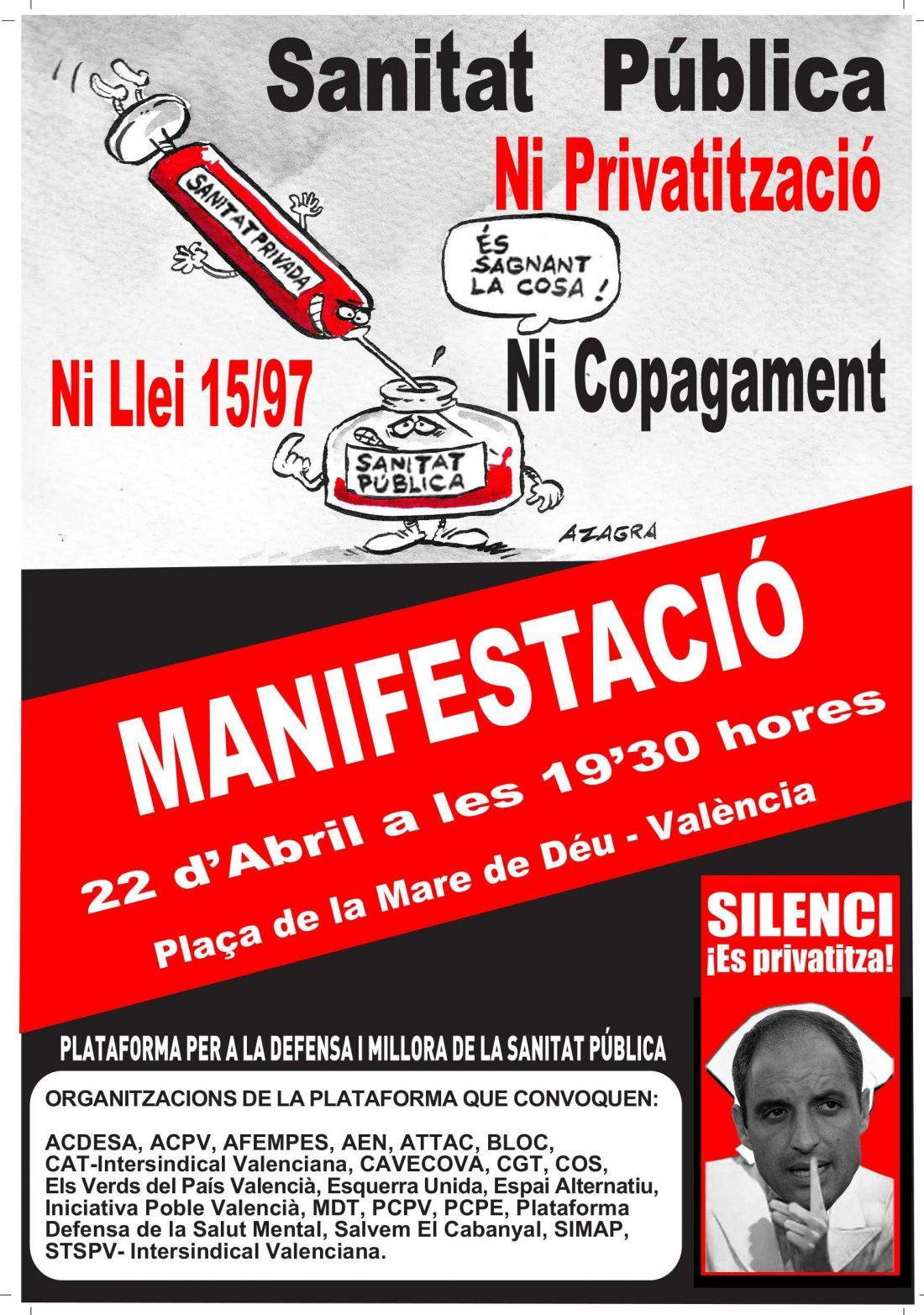 Valencia, 22 de Abril: Manifestación por la defensa y mejora de la sanidad pública
