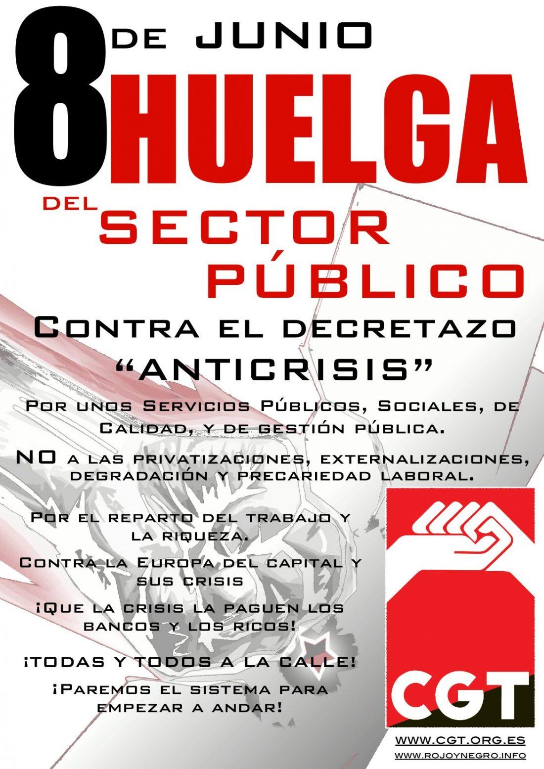 Comunicado de la Federación de Adm. Pública de la CGT: «El auténtico porqué de una Huelga»