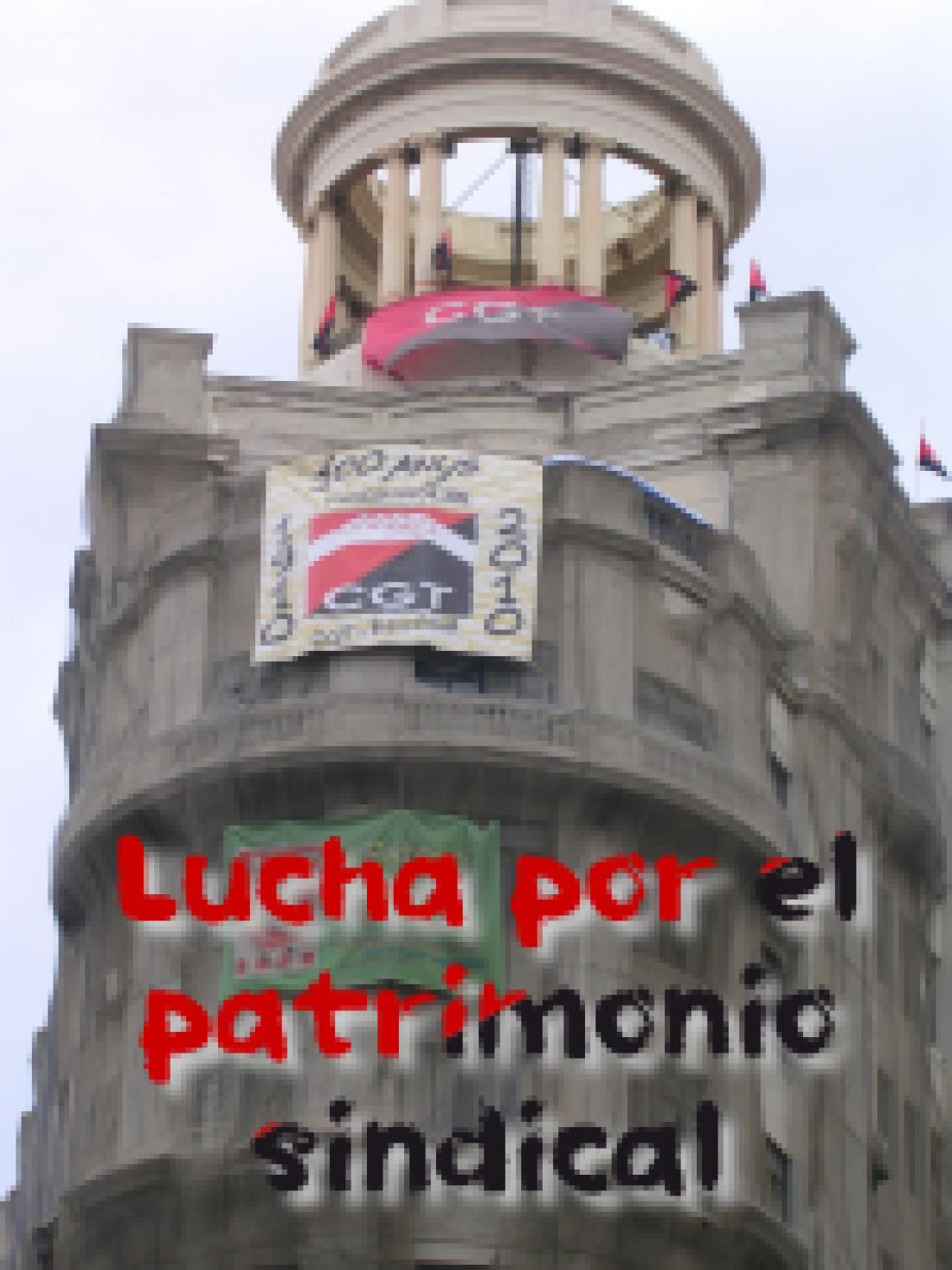 CGT Barcelona en defensa del patrimonio sindical