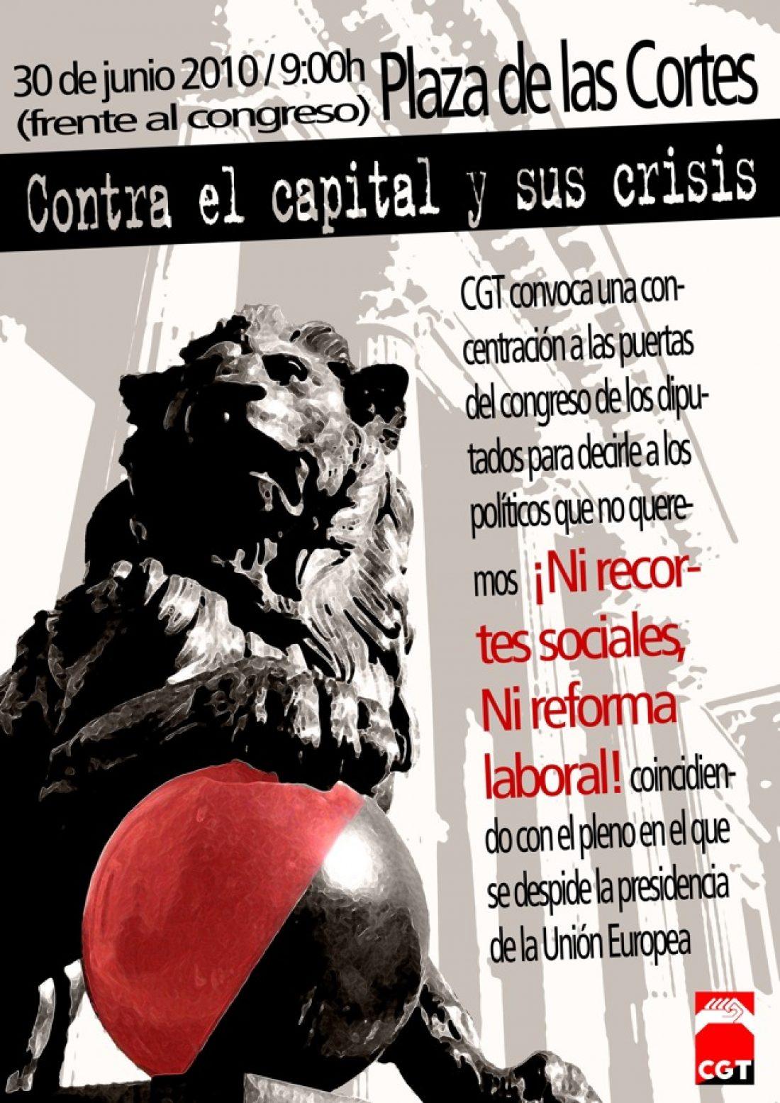 Madrid, 30 de Junio: Concentración contra los recortes y la reforma laboral.