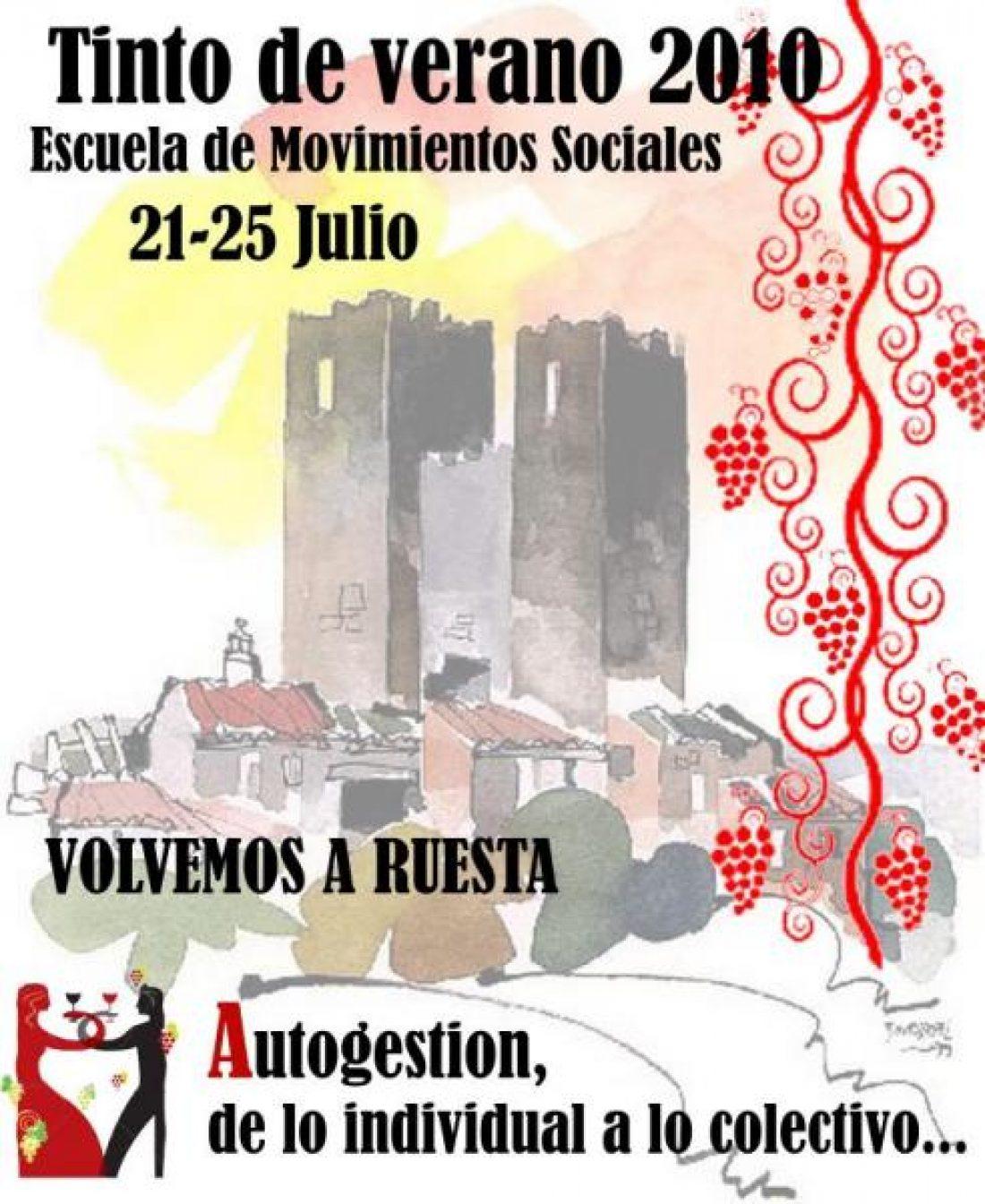 Tinto de Verano 2010: Escuela de Movimientos Sociales. (Ruesta, 21-25 de Julio)