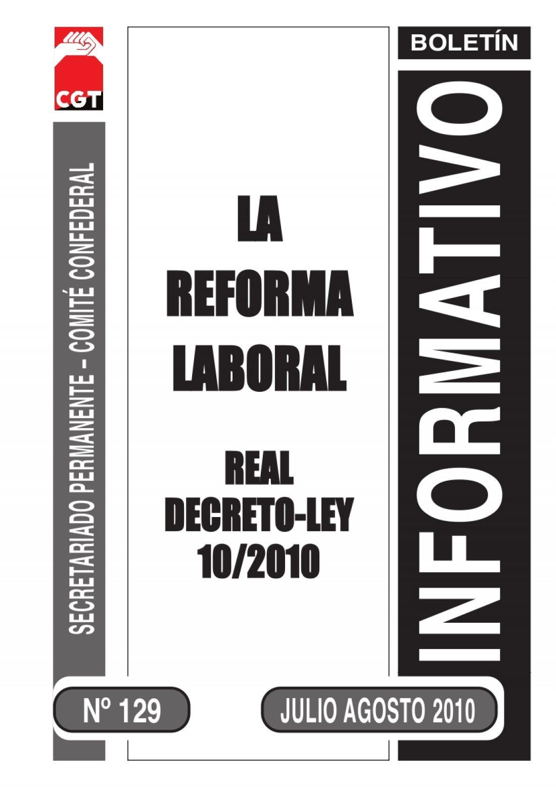 129. Real Decreto Ley 10/2010. Reforma del mercado laboral