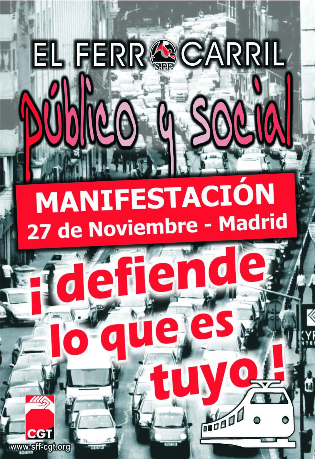 Madrid, 27 de noviembre: Manifestación en defensa de un ferrocarril público, social y seguro.