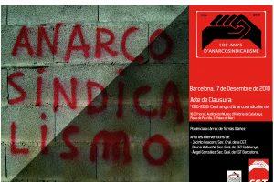 Barcelona, 17 de Diciembre: Acto de Clausura «1910-2010 Cien Años de Anarcosindicalismo»