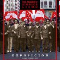 Exposición «100 años de Anarcosindicalismo»