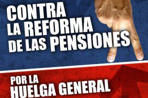 Castilla y León – Cantabria – Asturias: Movilizaciones contra la reforma de las pensiones ¡Por la Huelga General!