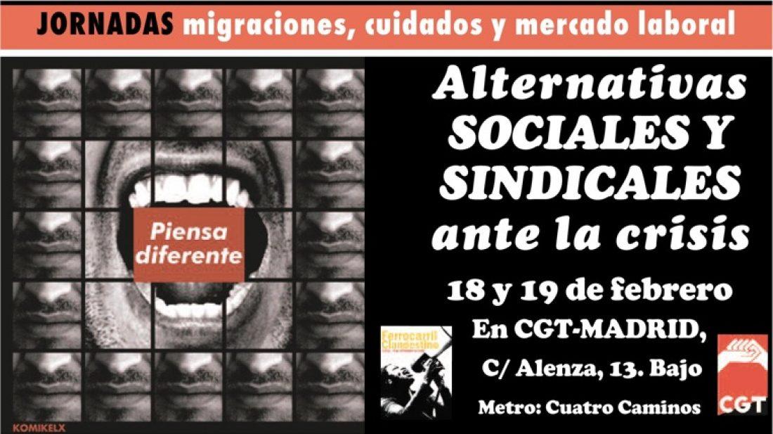 Madrid, 18 y 19 de febrero: Jornadas «Alternativas Sociales y Sindicales ante la crisis. Migraciones, cuidados y mercado laboral»