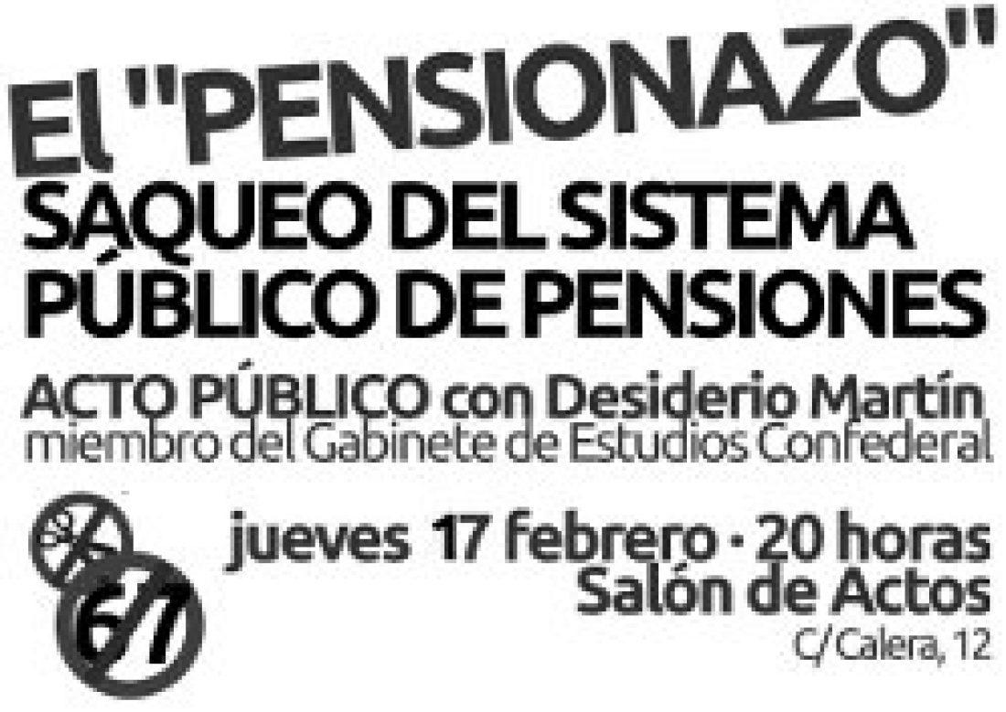 Burgos, 17 de Febrero. Acto público «El pensionazo», saqueo del sistema público de pensiones