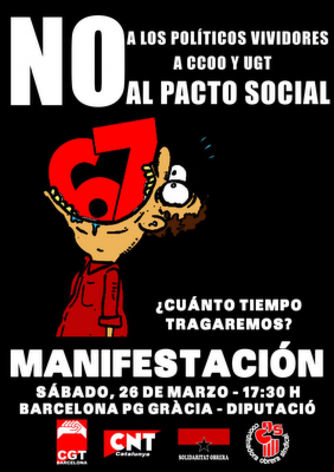 Barcelona. 26 de Marzo: Manifestación «NO a los políticos vividores, NO a CCOO y UGT, NO al pacto social»