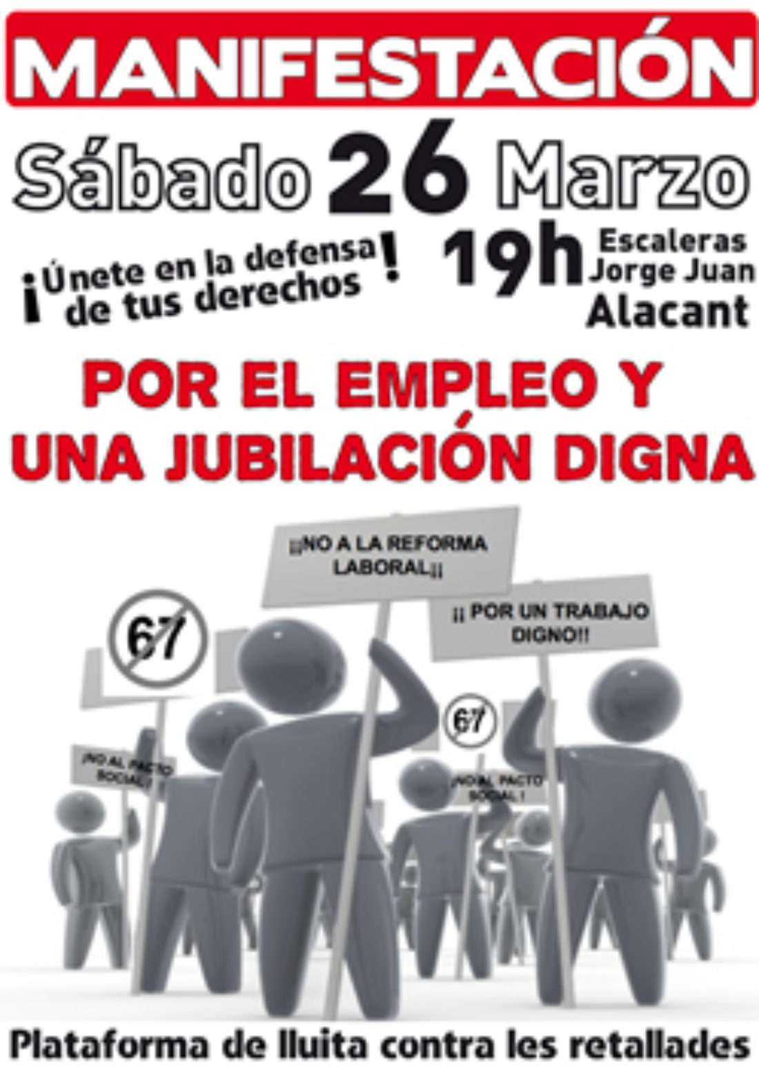 Alacant, 26 de Marzo: Manifestación «Por el Empleo y una Jubilación digna»