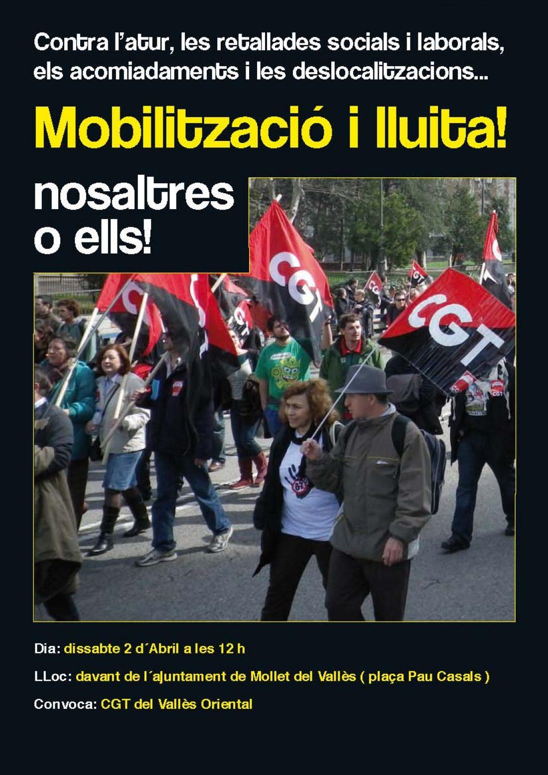 Mollet, 2 de Abril: La CGT convoca una manifestación Contra el paro, los recortes sociales y laborales, los despidos y las deslocalizaciones… nosotros o ellos!