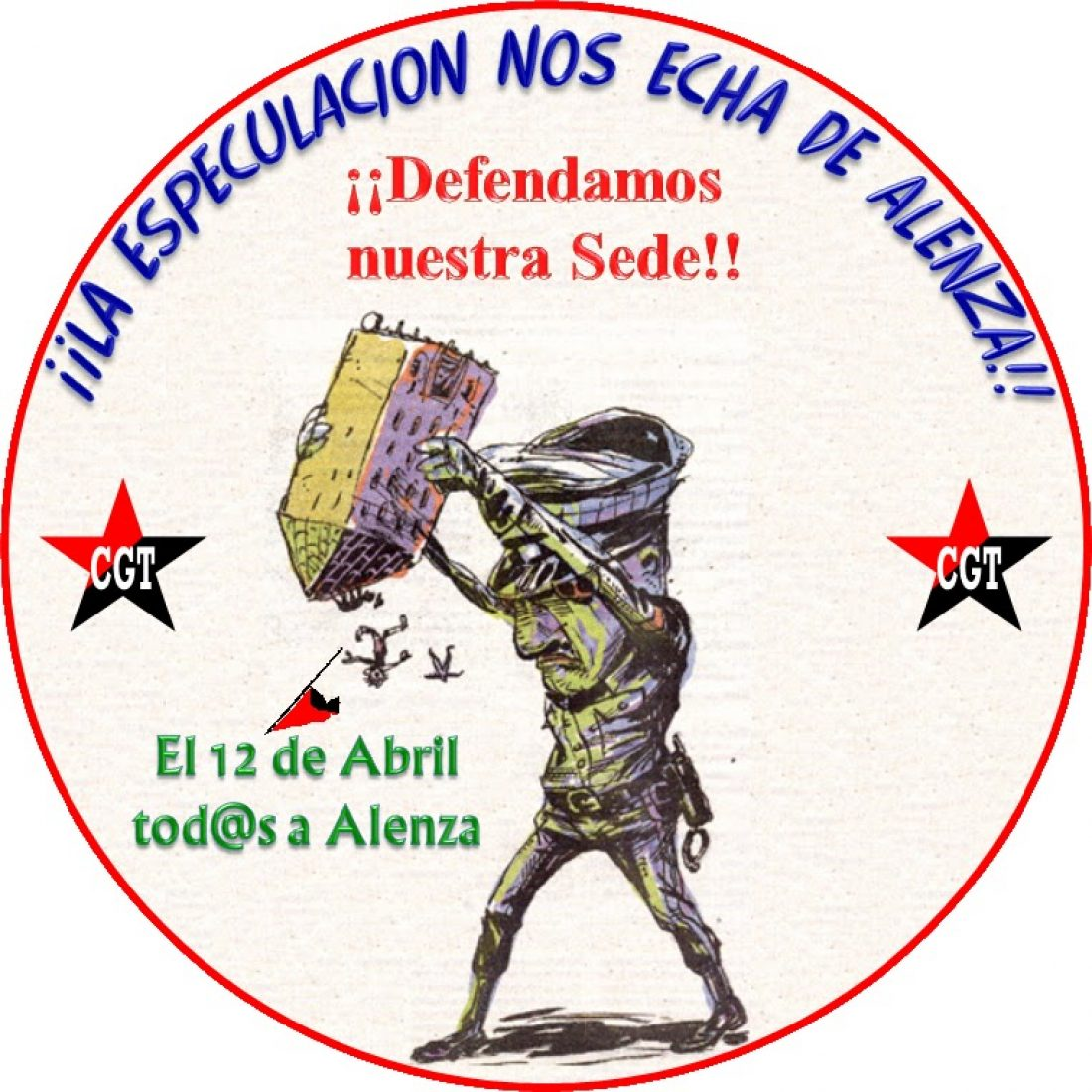 Madrid, 12 de Abril : Movilización en defensa del patrimonio sindical de CGT Madrid-Castilla La Mancha