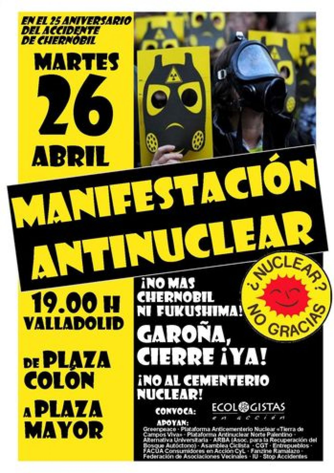 Valladolid, 26 de Abril: Manifestación antinuclear con motivo del 25 aniversario del accidente de Chernóbil