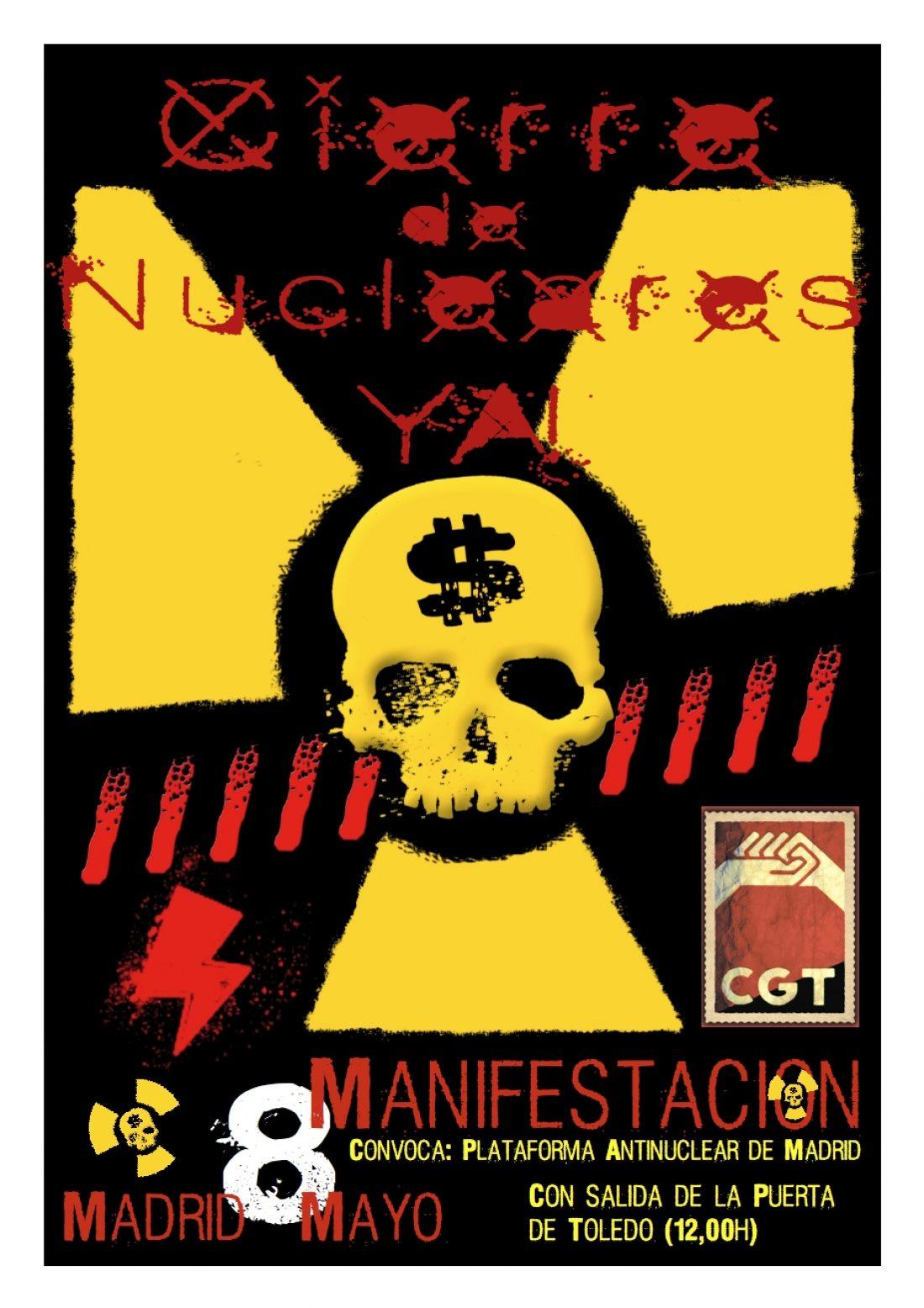 Madrid, 8 de Mayo: Manifestación «Nucleares, cierre YA!»
