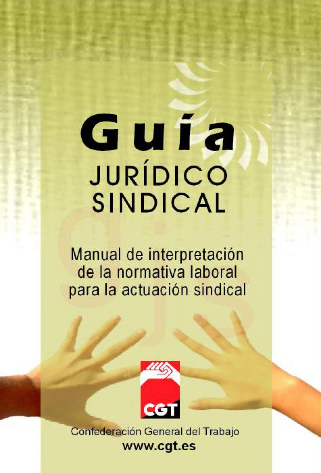 CGT presenta la nueva edición de la Guía Jurídico Sindical