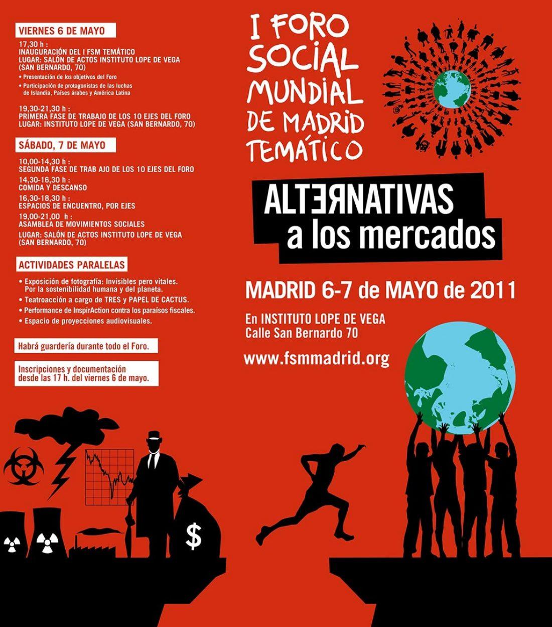Madrid, 6 y 7 de Mayo: I Foro Temático «Alternativas a los mercados»