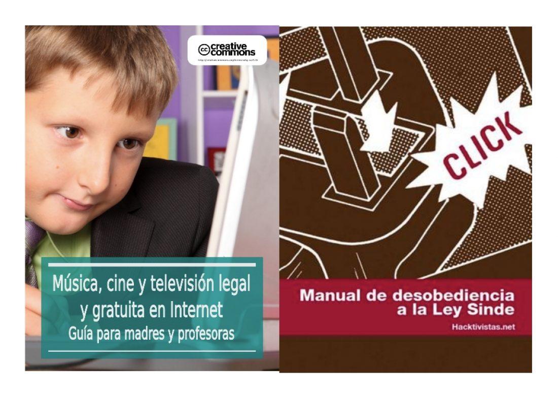 «Manual de Desobediencia a la ley Sinde» y «Contra-guía para el buen uso de internet entre l@s jóvenes»