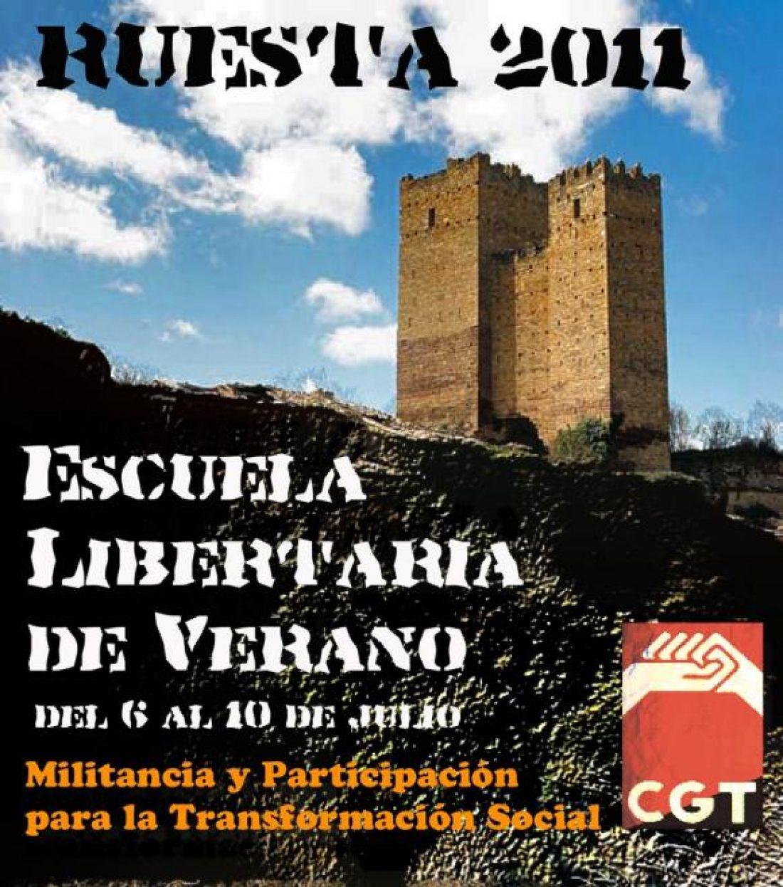 Programa de la Escuela Libertaria de Verano de la CGT (Ruesta, 6, 7, 8, 9 y 10 de Julio)